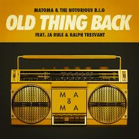 Cover Matoma & The Notorious B.I.G. feat. Ja Rule & Ralph Tresvant - Old Thing Back