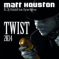 Cover Matt Houston & DJ Assad feat. Dylan Rinnez - Twist 2K14