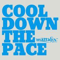 Cover Mattafix - Cool Down The Pace