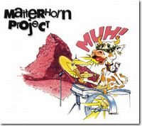 Cover Matterhorn Project - Muh!