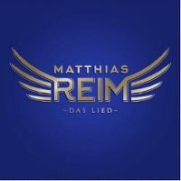 Cover Matthias Reim - Das Lied