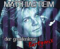 Cover Matthias Reim - Der gnadenlose Partymix