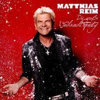 Cover Matthias Reim - Die große Weihnachtsparty