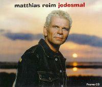 Cover Matthias Reim - Jedesmal