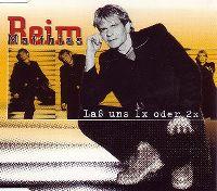 Cover Matthias Reim - Lass uns 1x oder 2x