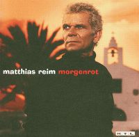 Cover Matthias Reim - Morgenrot
