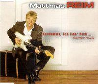Cover Matthias Reim - Verdammt, ich lieb' Dich... immer noch