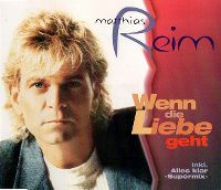 Cover Matthias Reim - Wenn die Liebe geht