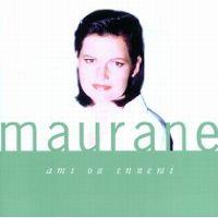 Cover Maurane - Ami ou ennemi