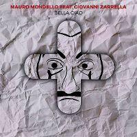 Cover Mauro Mondello feat. Giovanni Zarrella - Bella ciao