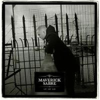 Cover Maverick Sabre - Let Me Go