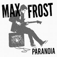 Cover Max Frost - Paranoia