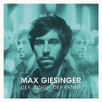 Cover Max Giesinger - Der Junge, der rennt