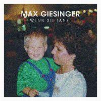 Cover Max Giesinger - Wenn sie tanzt