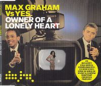 Cover Max Graham vs. Yes - Owner Of A Lonely Heart