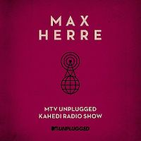 Cover Max Herre - MTV Unplugged Kahedi Radio Show