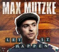 Cover Max Mutzke - Let It Happen