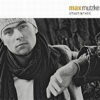 Cover Max Mutzke - Schwarz auf Weiss