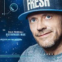 Cover Max Pezzali - Astronave Max
