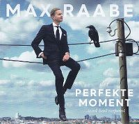 Cover Max Raabe - Der perfekte Moment... wird heut verpennt