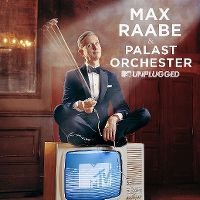 Cover Max Raabe & Palast Orchester - MTV Unplugged