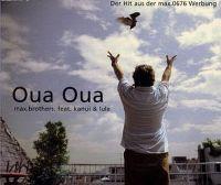 Cover Max.Brothers feat. Kanui & Lulu - Oua Oua
