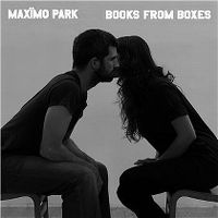 Cover Maxïmo Park - Books From Boxes