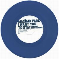 Cover Maxïmo Park - I Want You To Stay
