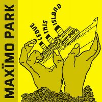 Cover Maxïmo Park - Leave This Island