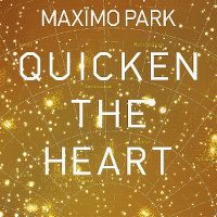 Cover Maxïmo Park - Quicken The Heart