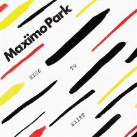 Cover Maxïmo Park - Risk To Exist