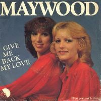 Cover Maywood - Give Me Back My Love