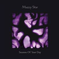 Cover Mazzy Star - Seasons Of Your Day