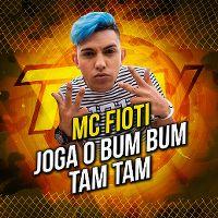 Cover MC Fioti - Joga o bum bum tam tam