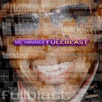 Cover MC Hammer - Full Blast