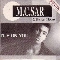 Cover M.C. Sar & The Real McCoy - It's On You
