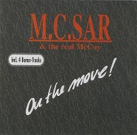 Cover M.C. Sar & The Real McCoy - On The Move!