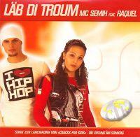 Cover MC Semih feat. Raquel - Läb di Troum