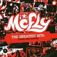 Cover McFly - The Greatest Bits - B-Sides And Rarities