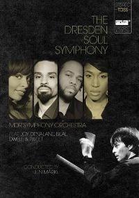 Cover MDR Symphony Orchestra feat. Joy Denalane, Bilal, Dwele & Tweet / Jun Märkl - The Dresden Soul Symphony