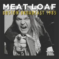Cover Meat Loaf - Boston Broadcast 1985