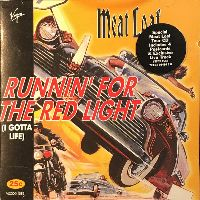 Cover Meat Loaf - Runnin' For The Red Light (I Gotta Life)
