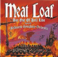 Cover Meat Loaf with The Melbourne Symphony Orchestra - Bat Out Of Hell Live