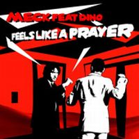 Cover Meck feat. Dino - Feels Like A Prayer
