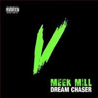 Cover Meek Mill - Dream Chaser V