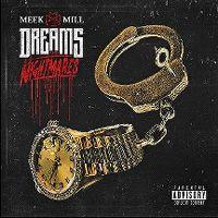 Cover Meek Mill - Dreams And Nightmares