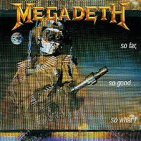 Cover Megadeth - So Far, So Good... So What!