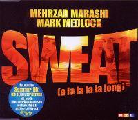Cover Mehrzad Marashi / Mark Medlock - Sweat (A La La La La Long)