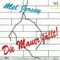 Cover Mel Jersey - Die Mauer fällt