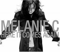 Cover Melanie C - Here It Comes Again